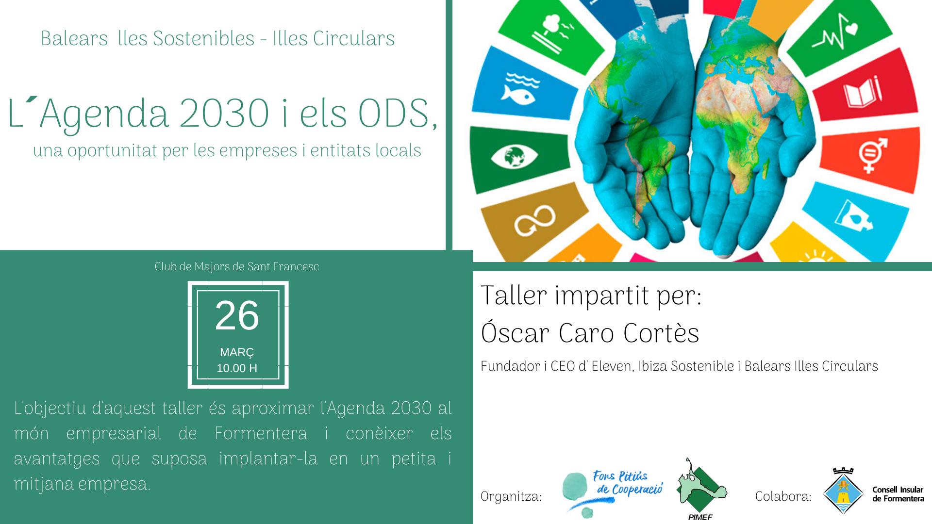 Taller en Formentera. Balears Illes Sostenibles - Illes Circulars L´Agenda 2030 i els ODS, oportunitat per les empreses i entitats