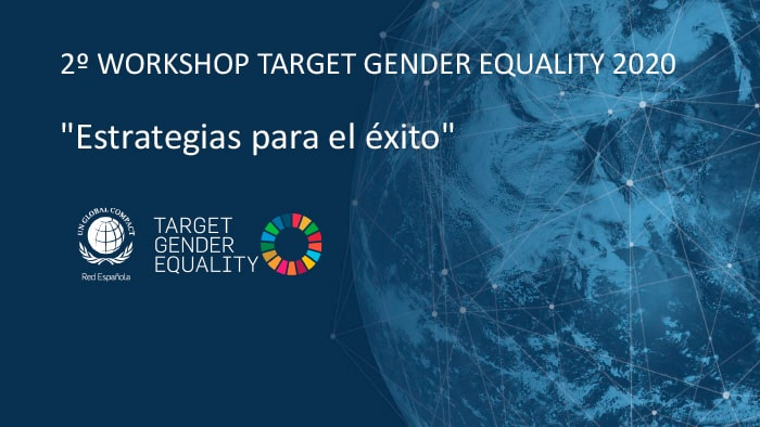 "Workshop Target Gender Equality ""Estrategias para el éxito"""